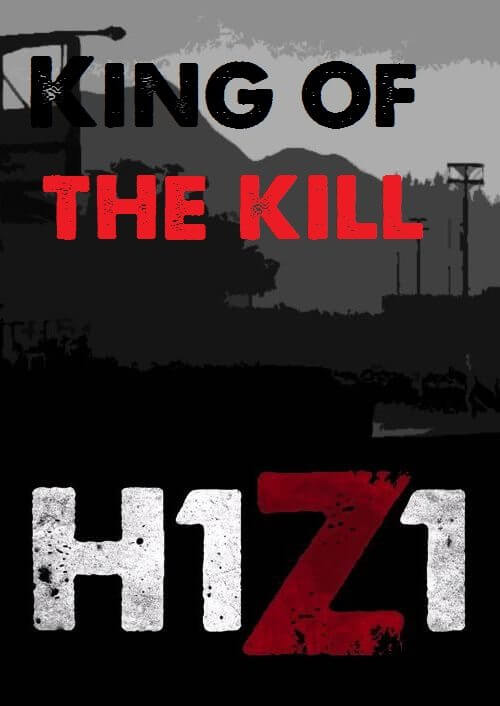 H1Z1 King of the Kill Download Free PC + Crack