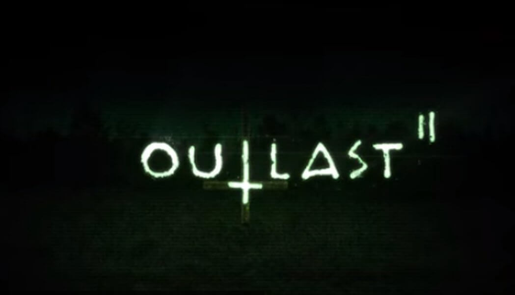 Outlast 2 Download Free PC Torrent + Crack