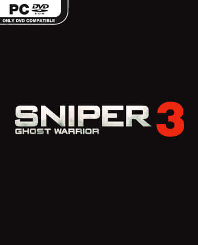 Sniper Ghost Warrior 3 Download Free PC + Crack