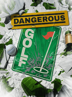 Dangerous Golf Download Free PC + Crack