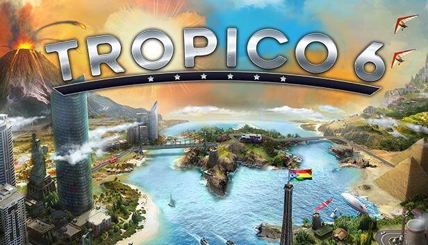 Tropico 6 Download Free PC + Crack