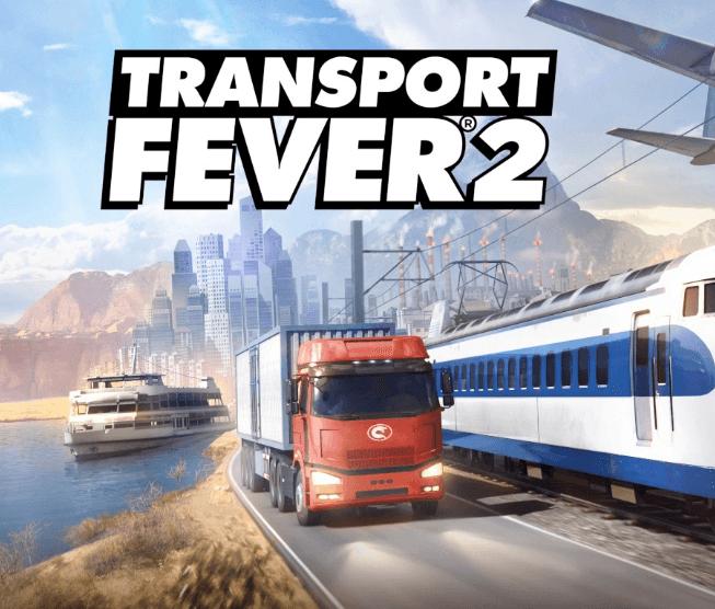 Transport Fever 2 Download Free PC + Crack