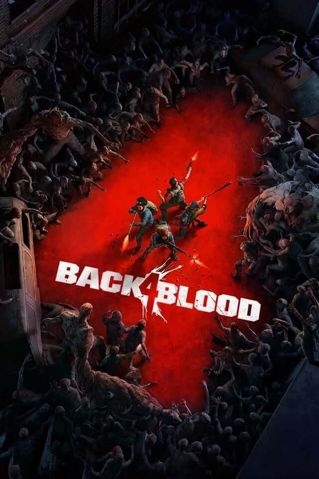 Back 4 Blood Download Free PC + Crack